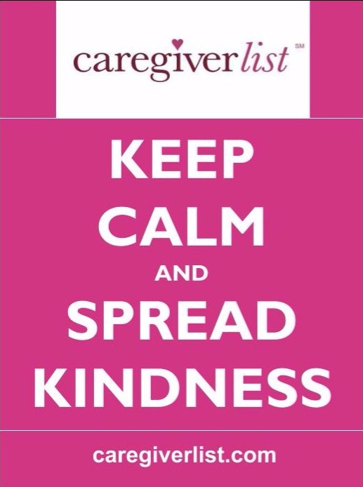 Caring for the Caregiver: Keep Calm and Spread Kindness