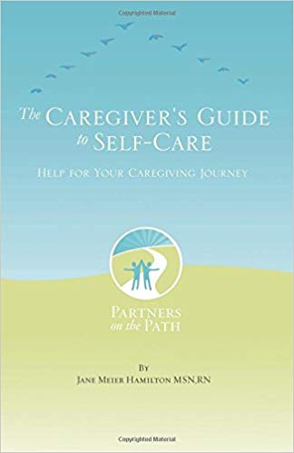 Book of the Week: The Caregiver's Guide to Self Care: Help For Your Caregiving Journey